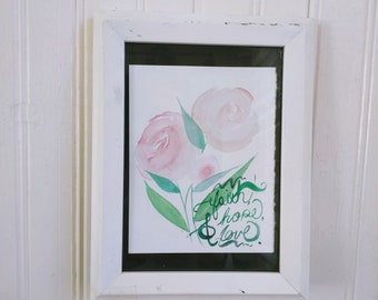 "Pink Watercolor Flowers | ""Faith Hope & Love"" 