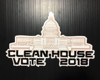 Clean House: Vote 2018 Election Sticker, Decal