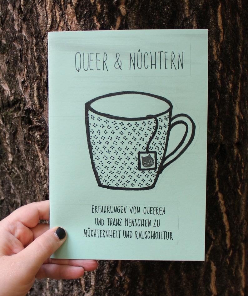 Queer & Nüchtern. erfahrungen von queeren und trans menschen image 0