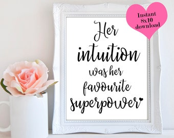 Her Intuition Was Her Favourite Superpower, Law Of Attraction, Wall Decor, Desk Accessories, Office Decor, Black And White Prints,Printables