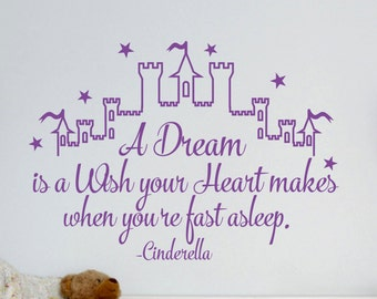 Cinderella Wall Decal Quote A Dream Is A Wish Your Heart Makes Wall Decals Vinyl Stickers Nursery Girls Bedroom Wall Art Home Decor ET026