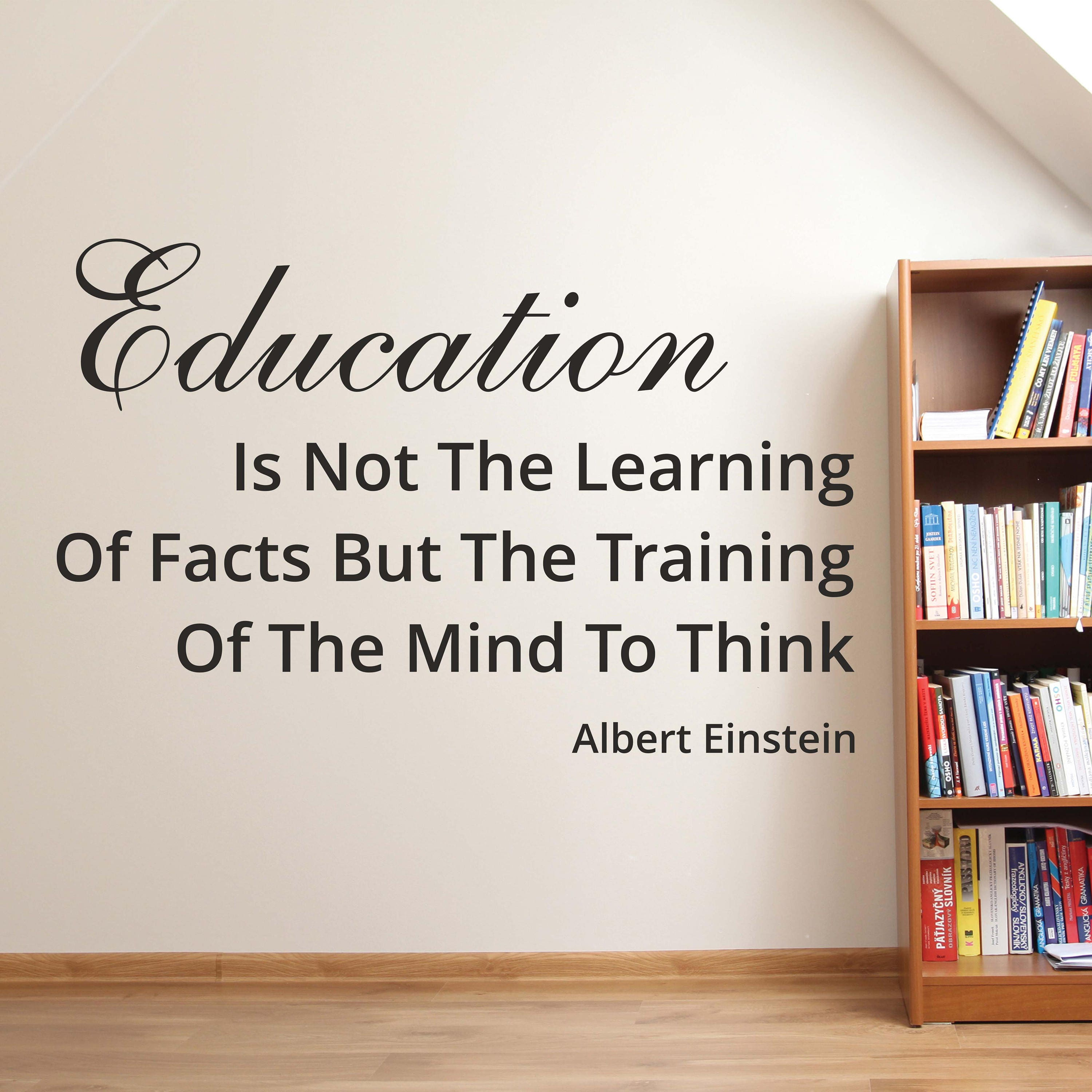 Education Is Not The Learning Of Facts Wall Decals Albert Etsy