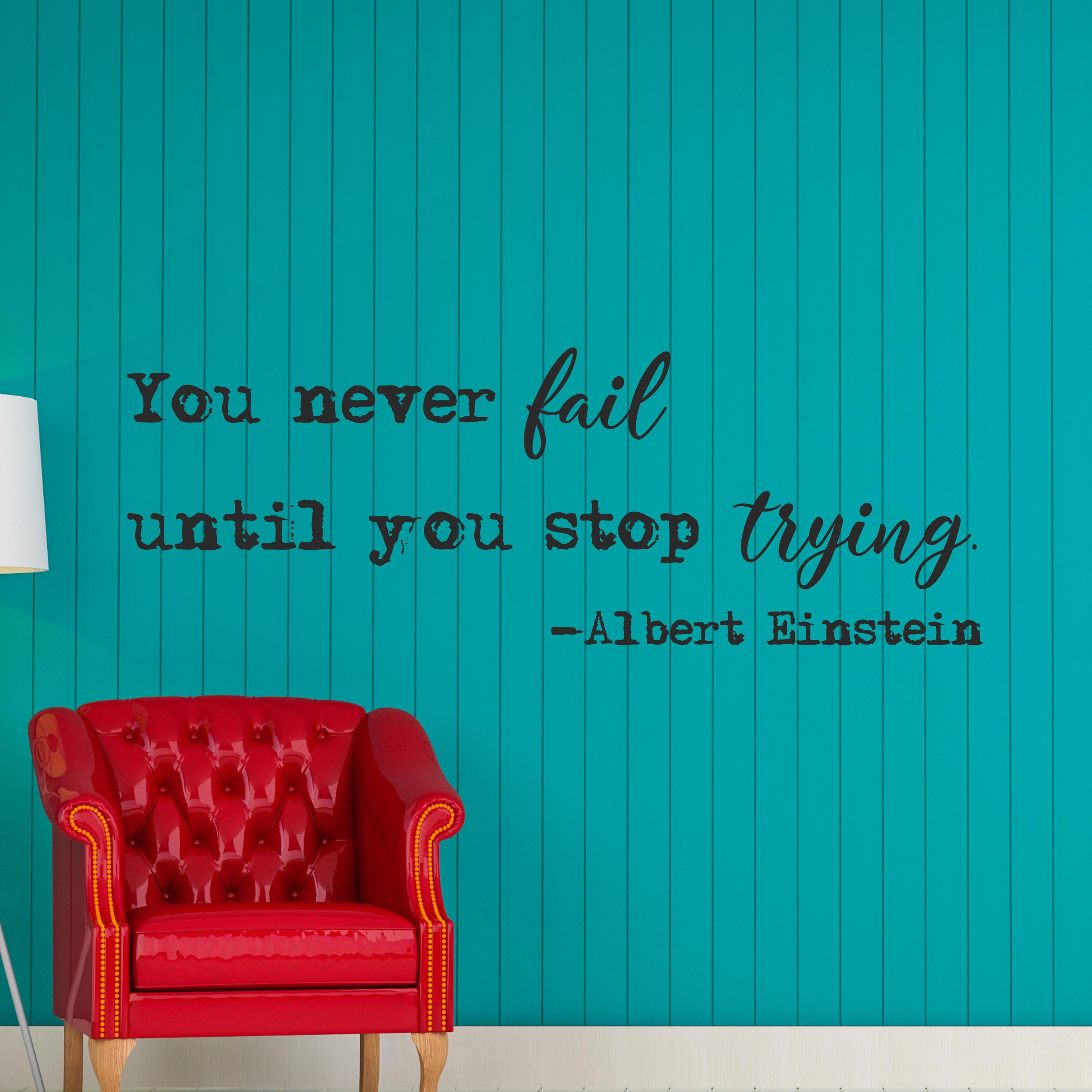 You Never Fail Until You Stop Trying Albert Einstein Quote Etsy