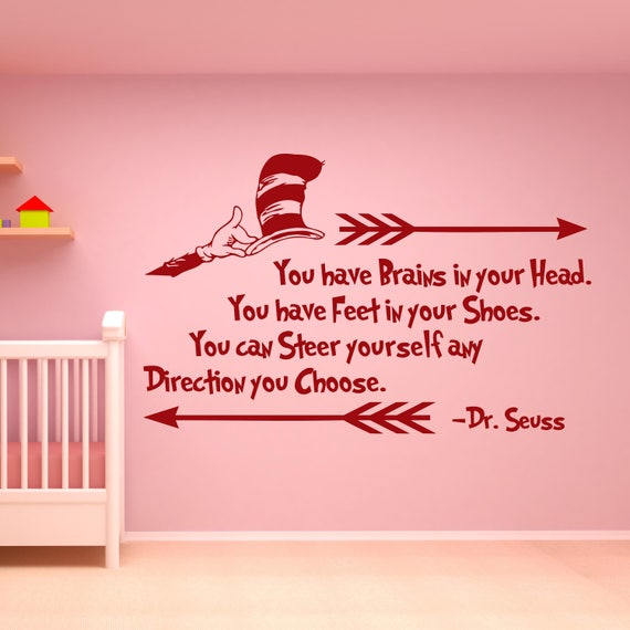 Dr Seuss Quotes Wall Decal Dr Seuss Decor You Have Brains In Etsy