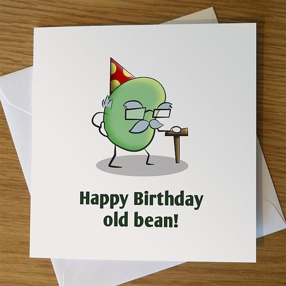 Funny Birthday Card Happy Old Bean Man