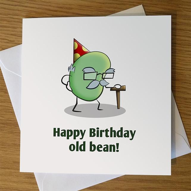 Funny Birthday Card Happy Birthday Old Bean Old Man Birthday Etsy
