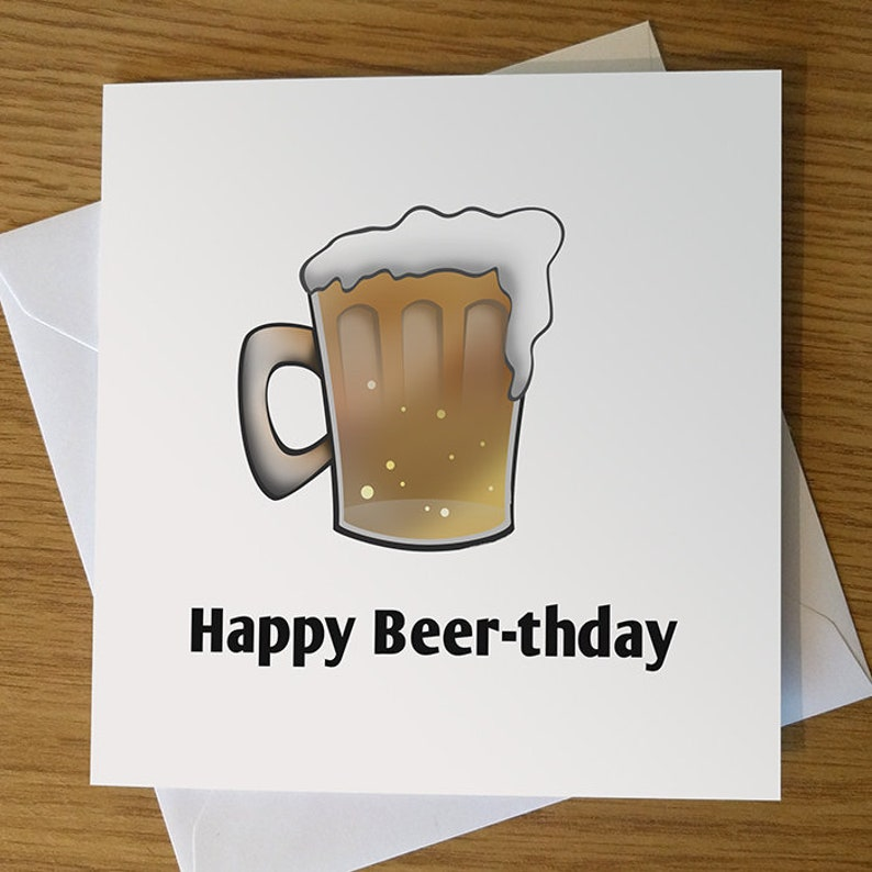 Happy Beer Thday Birthday Card Funny Lover Drinker Cartoon