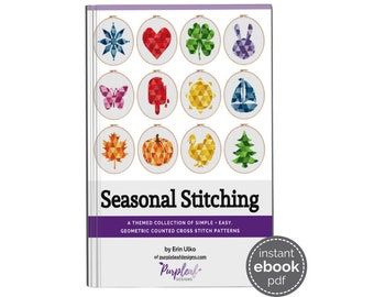 Seasonal Cross Stitch Pattern Book - this ebook has 12 beginner friendly, easy cross stitch patterns - one for each month.