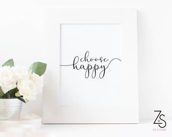 Choose Happy A4 monochrome Print