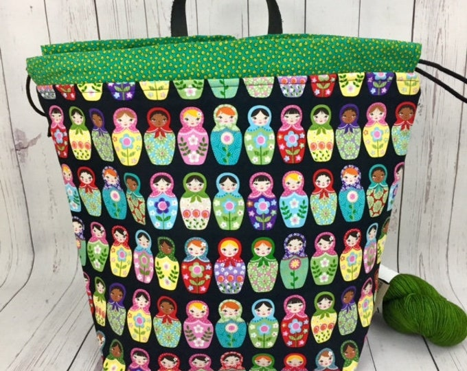 Matryoshka Dolls,  Shweater bag, XL  Project bag, Knitting bag, Crochet project bag,  Project Bag, Sweater knitting bag, Shawl Knitting bag