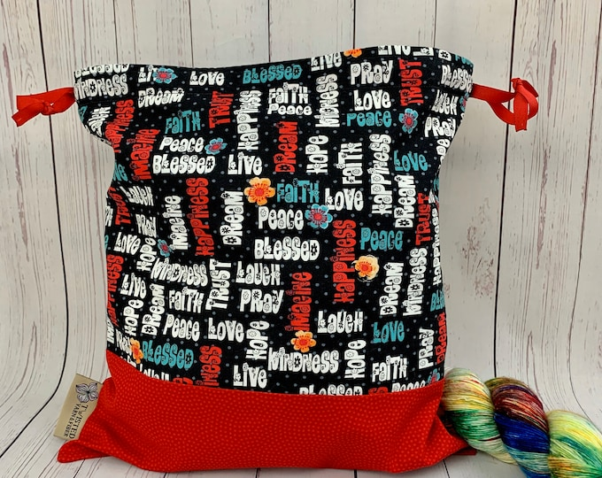 FAith, Peace, Blessedw/ Red Bottom  Knitting Project Bag, Crochet Project Bag, Yarn Bag, Fiber Project Bag, Sock knitting bag, Shawl project