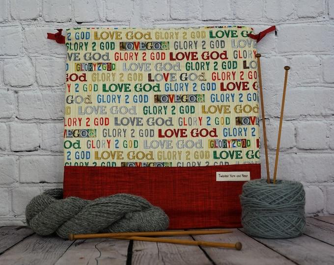 Glory 2 God,  Knitting project Bag, Crochet Project Bag, Yarn Bag, Shawl Knitting bag, Project Bag, Sock knitting bag