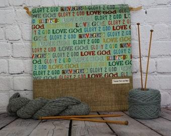 Glory 2 God,  Knitting project Bag, Crochet Bag, Yarn Bag, Project Bag, Sock knitting bag, Inspirational project bag