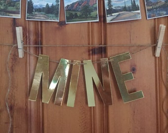 Handmade Gold Metalic MINE Banner