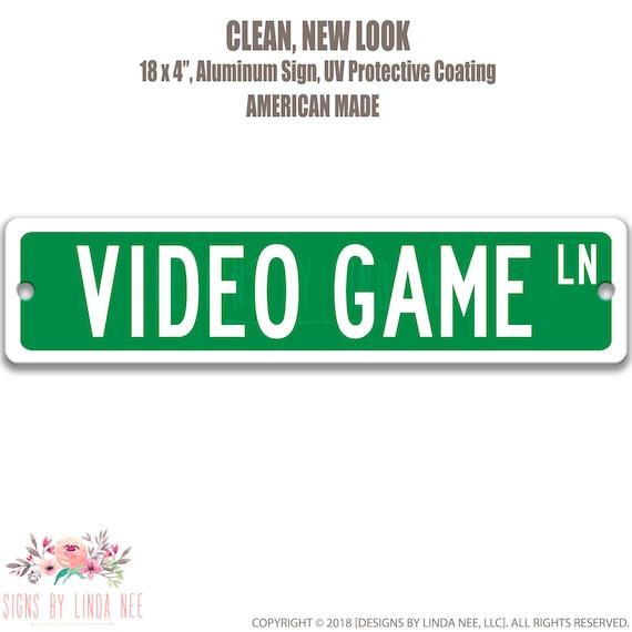 Video Game Lane Sign Funny Metal Sign Gamer Sign Game Room Sign Street Sign Road Signs Bar Sign Funny Garage Sign Kids Room Sign SSA22