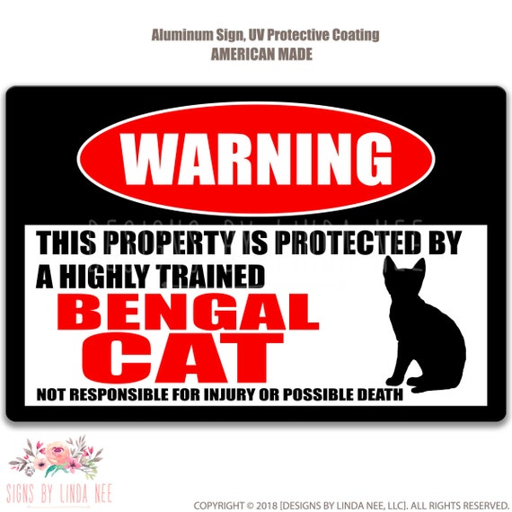 Bengal Cat Sign Funny Cat Warning Sign Cat Novelty Sign Cat Decor Cat Accessories Cat Mom Gift Barn Sign Cat Gift Cat Lover Gift PIS263
