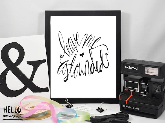 Leave Me Astounded Lettered Script 8x10 Print