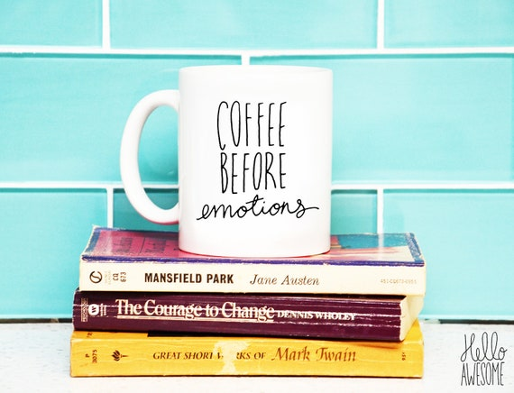 Coffee Before Emotions Hand Lettering Coffee Mug