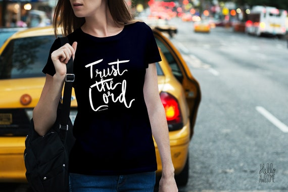 Trust the Lord Soft & Comfy Graphic Tee