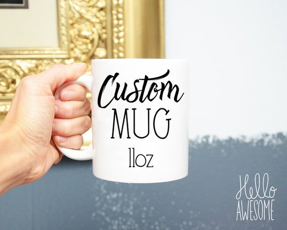 Custom Script Hand Lettering Font 11oz Coffee Mug