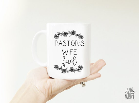 Pastor's Wife Fuel Custom Name Coffee Mug
