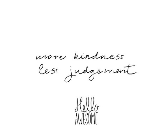 More Kindness Less Judgement Lettering Print