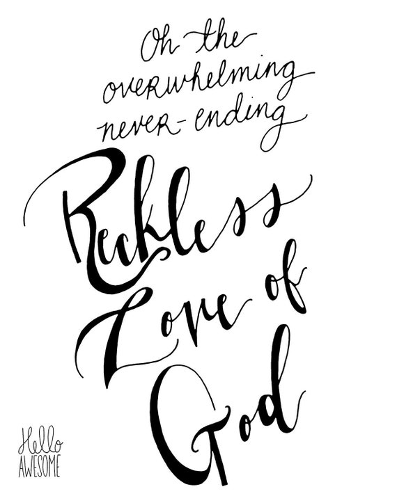 Reckless Love Hand Lettering Print