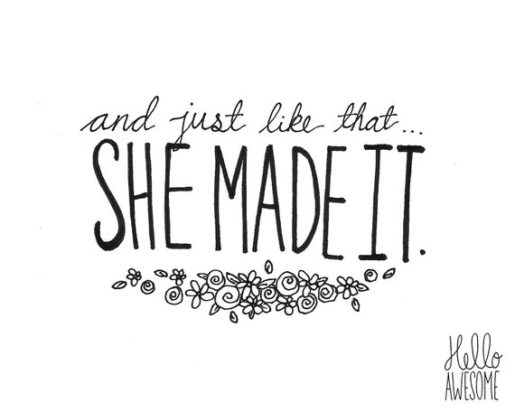 She Made It Floral Hand Lettering Print