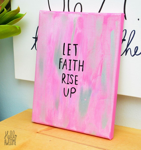 Let Faith Rise Up Metallic Silver Pink Canvas Painting 8x10 Wall Art
