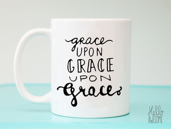 Grace Upon Grace Hand Lettering Coffee Mug