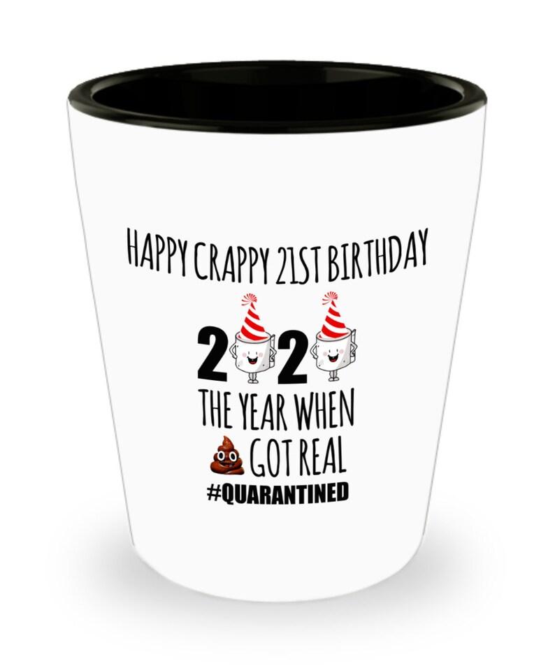 21st Birthday Quarantine Personalized Gift Shot Glass 21st Etsy