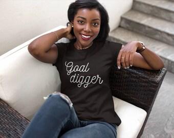 Goal Digger -  Entrepreneur - Entrepreneur Shirt - CEO - Hustle - Hustle Tee - Boss - Girl Boss -Boss Lady -Boss Babe -Boss