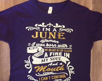 Im A June Woman Shirt Birthday Born In