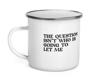 Stop Me | Enamel Mug