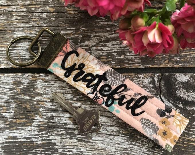Grateful Fabric Key Fob/Key Chain/Fabric Key Fob/Key Ring/Luggage Tag/Stocking Stuffer/New Driver Gift/Bag Tag/Keyring/Wristlet