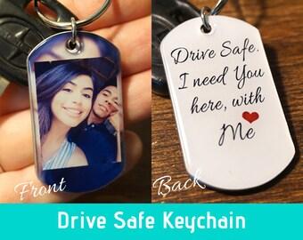 364993c09b Drive Safe I Need You Here With Me Keychain - Drive Safe Keychain