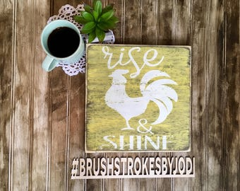 Rise and shine, rustic wood sign, handpainted wooden sign, wooden sign, rooster decor, farmhouse decor, rooster, wood signs, rustic signs