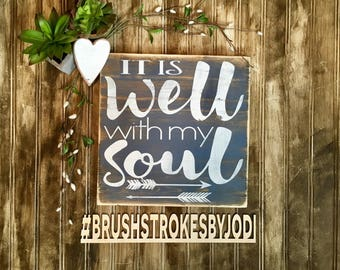 It is well with my soul, rustic wood sign, handpainted signs, wooden signs, wood signs, rustic wood decor, inspirational signs, inspiring