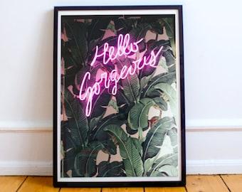 Hello gorgeous, plant poster, neon sign poster, printable, digital print, plant art, neon sign art, wall art, banana leaf, pink neon