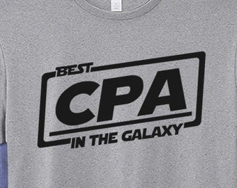 Best CPA T-shirt T Shirt Tee In The Galaxy
