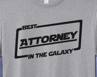 Best Attorney T-shirt T Shirt Tee In The Galaxy