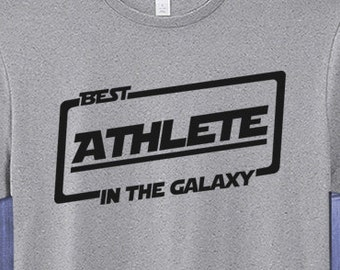 Best Athlete T-shirt T Shirt Tee In The Galaxy