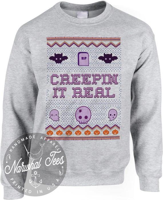 Creepin It Real Sweatshirt