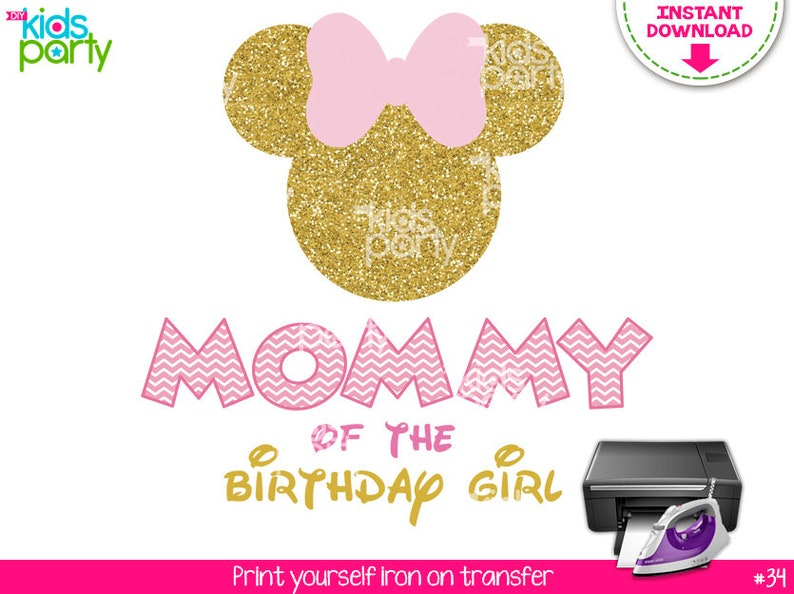 Instant Download Pink And Gold Minnie Mouse Iron On Transfer Mommy Of The Birthday Girl Print Yourself Instant Download Minnie Mouse Party