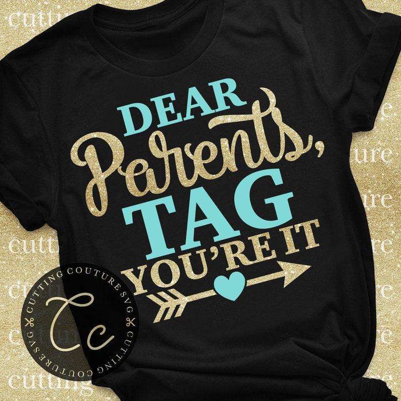 Teacher Svg Dear Parents Tag You're It Svg Graduation Svg Students Svg  School Svg Teacher Shirt Svg Educator Svg Teacher Gift Svg