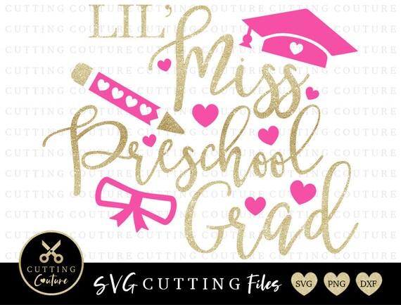 Get Lil Miss Pre-K Grad Svg, Graduation Svg, Preschool Svg DXF