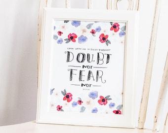 Doubt Not Fear Not