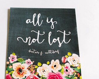 All is Not Lost Print