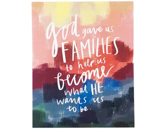 God Gave Us Families
