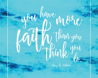 You Have More Faith Than You Think You Do